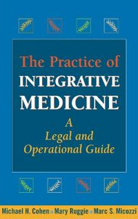 The Practice of Intergrative Medicine