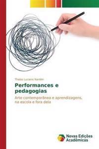 Performances E Pedagogias