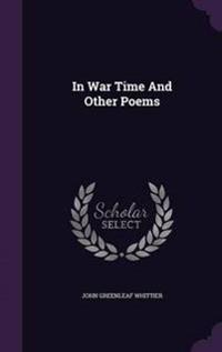 In War Time and Other Poems