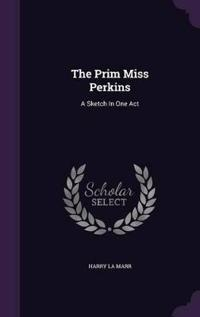 The Prim Miss Perkins