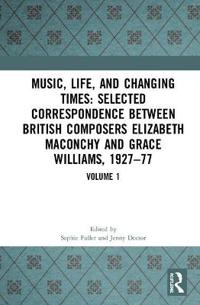 The Correspondence Between Elizabeth Maconchy and Grace Williams 1927–77