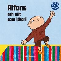 Alfons och allt som låter!