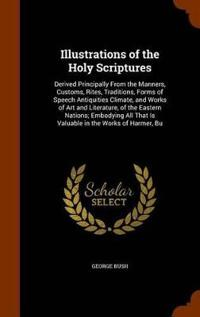 Illustrations of the Holy Scriptures