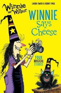 Winnie and Wilbur: Winnie Says Cheese