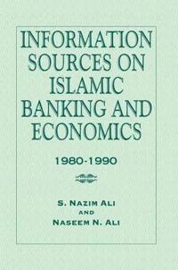 Information Sources on Islamic Banking and Economics 1980-1990