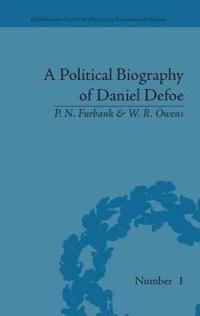 A Political Biography of Daniel Defoe