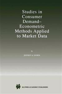 Studies in Consumer Demand - Econometric Methods Applied to Market Data