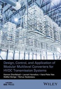Design, Control and Application of Modular Multilevel Converters for HVDC T