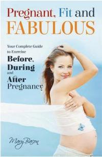 Pregnant, Fit & Fabulous