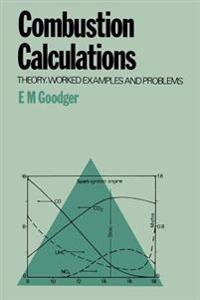 Combustion Calculations: Theory, Worked Examples and Problems
