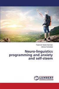 Neuro-Linguistics Programming and Anxiety and Self-Steem