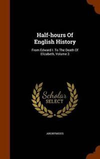 Half-Hours of English History