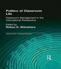 Politics of Classroom Life