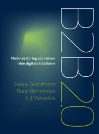 B2B 2.0 : marknadsföring och reklam i den digitala tidsåldern