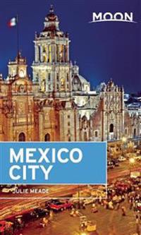 Moon Mexico City (Sixth Edition)