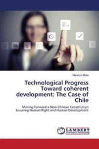 Technological Progress Toward Coherent Development