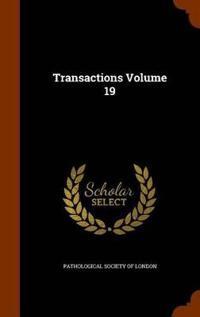 Transactions Volume 19