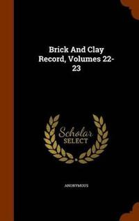 Brick and Clay Record, Volumes 22-23