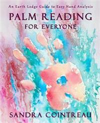 Palm Reading for Everyone - An Earth Lodge Guide to Easy Hand Analysis