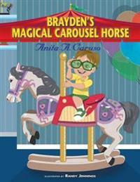 Brayden's Magical Carousel Horse