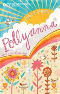 Oxford childrens classics: pollyanna