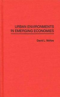 Urban Environments in Emerging Economies
