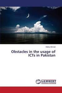 Obstacles in the Usage of Icts in Pakistan