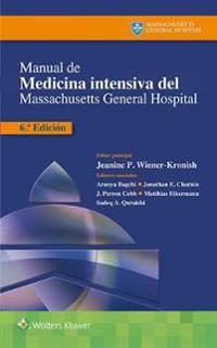 Manual de medicina intensiva del Massachusetts General Hospital / Manual of Intensive Care Medicine at Massachusetts General Hospital