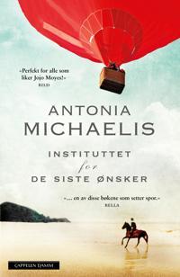 Instituttet for de siste ønsker - Antonia Michaelis | Ridgeroadrun.org