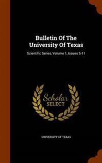 Bulletin of the University of Texas