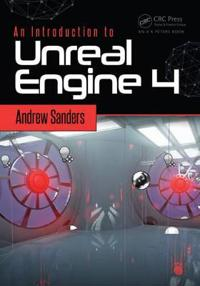 An Introduction to Unreal Engine 4
