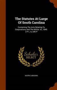 The Statutes at Large of South Carolina
