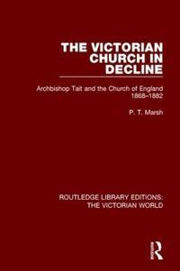 The Victorian Church in Decline