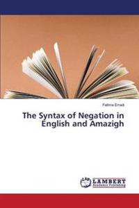 The Syntax of Negation in English and Amazigh