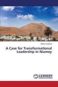 A Case for Transformational Leadership in Niamey