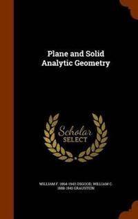Plane and Solid Analytic Geometry