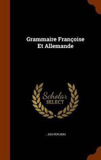 Grammaire Francoise Et Allemande