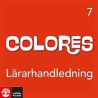 Colores 7 Lärarhandledning, webb - Chris Alfredsson, Anneli Lutteman pdf epub