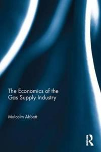 The Economics of the Gas Supply Industry