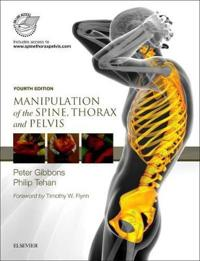Manipulation of the Spine, Thorax and Pelvis: With Access to WWW.Spinethoraxpelvis.com