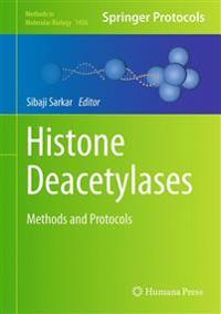 Histone Deacetylases