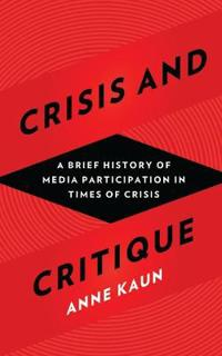 Crisis and Critique