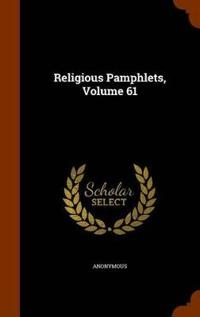 Religious Pamphlets, Volume 61