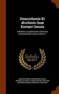 Demosthenis Et Aeschinis Quae Exstant Omnia