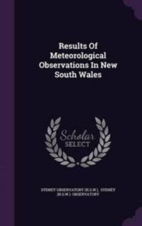 Results of Meteorological Observations in New South Wales