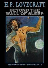 H.P. Lovecraft: Beyond the Wall of Sleep