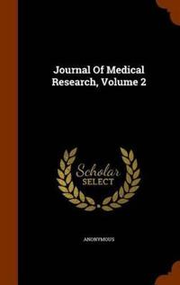 Journal of Medical Research, Volume 2