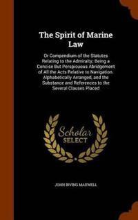 The Spirit of Marine Law