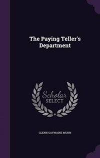 The Paying Teller's Department