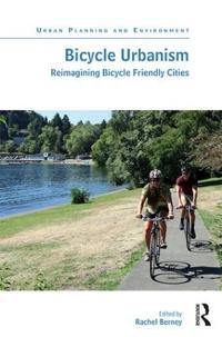 Bicycle Urbanism